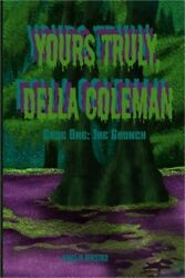Yours Truly Della Coleman Case One The Grunch Paperback Or Softback