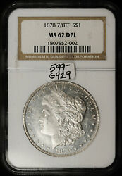 1878 Morgan Silver Dollar. 7/8 Tail Feathers. In Ngc Holder. Ms62 Dpl. G929