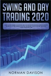 Swing And Day Trading 2020 Guide For Beginners. Use The Best And Advanced Strat