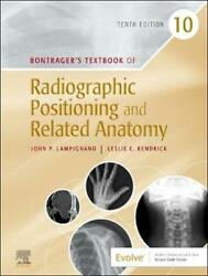 Bontragerand039s Textbook Of Radiographic Positioning And Related Anatomy By John Lam
