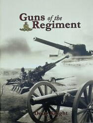 Canadian Guns Of The Regiment Royal Artillery Gunners Of Canada Reference Book
