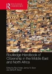 Routledge Handbook Of Citizenship In The Middle East And North Africa By Roel Me
