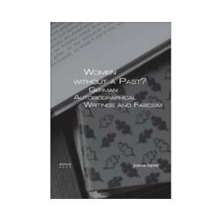 Women Without A Past By Joanne Sayner Author