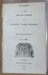 Raleigh Nc 1838 Proceedings Of The Grand Lodge Of The Ancient York Masons