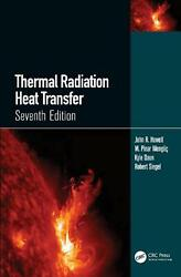 Thermal Radiation Heat Transfer By John R. Howell English Hardcover Book Free