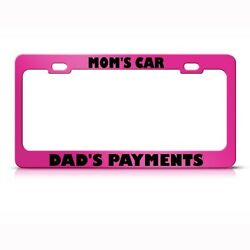 License Plate Frame Moms Car Dads Payment Humor Funny Car Accessories Chrome