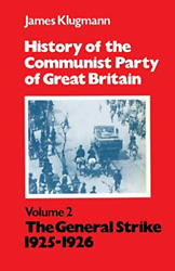 Klugmann James-history Of The Cpgb Vol 2 1925-26 Uk Import Book New