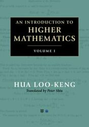 An Introduction To Higher Mathematics 2 Volume Set By Loo-keng Hua New