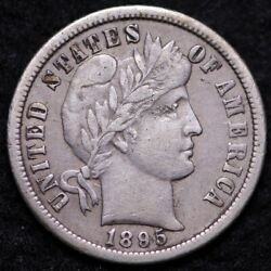 1895-o Barber Dime Choice Xf Free Shipping E543 Uplm