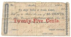 Texas C.s.a. State Travis County Austin M-154 25 Cents Sept 18 1862 Net G Z