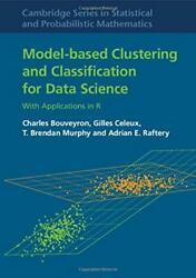 Model-based Clustering And Classification For Data Science Cambridge Series In