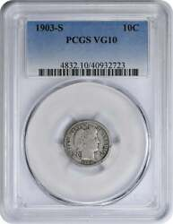 1903-s Barber Silver Dime Vg10 Pcgs