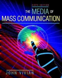 The Media Of Mass Communication [with Interactive Companion Website Access Card]