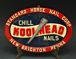 Vintage 1940and039s Standard Horse Nail Corp Koolhead Chill New Brighton Penna Sign
