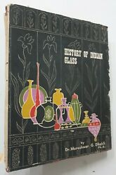 Dikshit, Dr. Moreshwar G History Of Indian Glass. 1969. 212p. 48 Plates. 4to