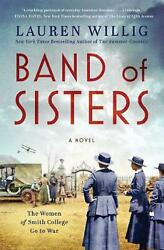 Band Of Sisters A Novel By Lauren Willig English Hardcover Book Free Shipping