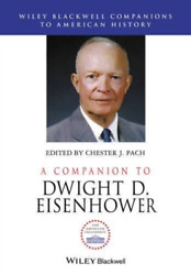 Pach Chester J. Edt-a Companion To Dwight D. Eisenhower Uk Import Book New