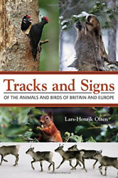 Olsen Lars-henrik-tracks And Signs Of The Animals And Bird Uk Import Book New