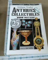 Antique Trader Antiques And Collectibles 2009 Price Guide 2008, Paperback