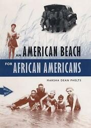 An American Beach for African Americans by Marsha Dean Phelts English Paperbac $20.34