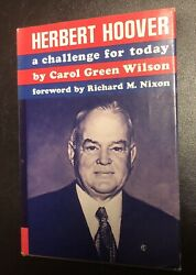 Herbert Hoover A Challenge For Today Carol Green Wilson Signed Copy 1968 Rare