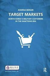 Target Markets North Koreaand039s Military Customers By Andrea M. Berger English H
