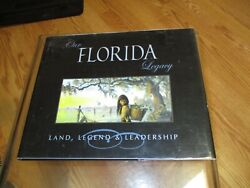 Our Florida Legacy Land, Legend, And Leadership Legislative Research Museum