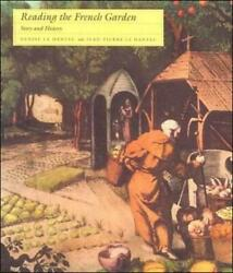Reading The French Garden Story And History By Denise Le Dantec English Paper