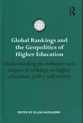 Global Rankings And The Geopolitics Of Higher Education Understanding The I...