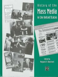 History Of The Mass Media In The United States An Encyclopedia Hardcover B...