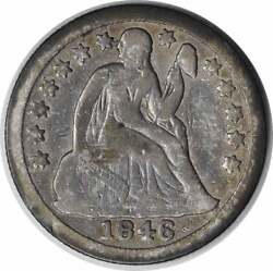 1846 Liberty Seated Silver Dime Choice Vg Uncertified