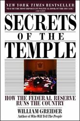 Secrets Of The Temple How The Federal Reserve Runs The Country By Greider New