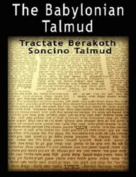 Babylonian Talmud Tractate Berakoth, Soncino, Paperback By Epstein, Isidore...