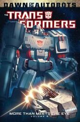 Transformers More Than Meets The Eye Volume 6 By Ph.d. Roberts, James New