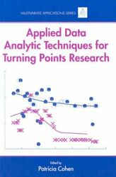 Applied Data Analytic Techniques For Turning Points Research Hardcover By Co...