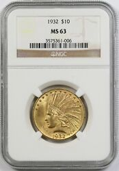 1932 10 Ngc Ms 63 Indian Head Gold Eagle