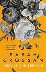 Here Is The Beehive By Crossan Sarah New Book Free And Hardcove