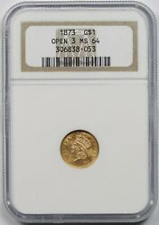 1873 Open 3 G1 Ngc/old Holder Ms 64 Indian Princess Head Gold Dollar