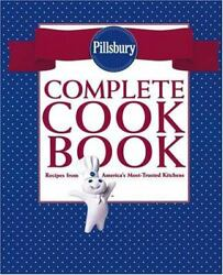 Pillsbury Complete Cookbook Recipes From Americaand039s Most-trusted Kitchen