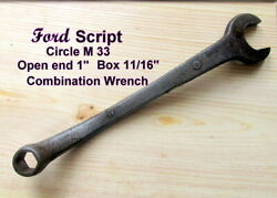 Ford Script Circle M 33 Combination Wrench 1and039and039 Open End-11/16 Box Antique Used