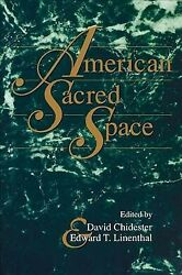 American Sacred Space Paperback By Chidester David Edt Linenthal Edward...