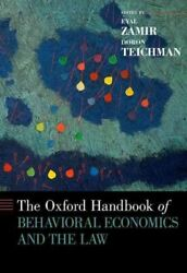Oxford Handbook Of Behavioral Economics And The Law Hardcover By Zamir Eyal...