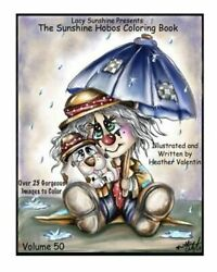 Lacy Sunshine Presents the Sunshine Hobos Coloring Book: Whimscial Hobos Pets $7.10