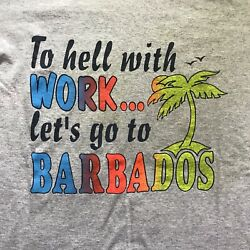 80s Men's Size Large 'To Hell With Work' Barbados Shirt Made In Usa Vtg