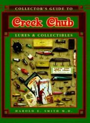 Collectorand039s Guide To Ser. Collectorand039s Guide To Creek Chub Lures And...