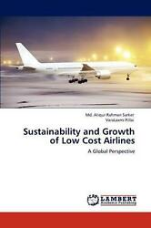Sustainability And Growth Of Low Cost Airlines A Global Perspective By Md Atiqu