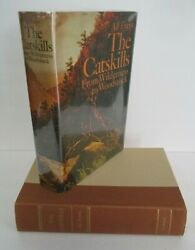Alf Evers The Catskills From Wilderness To Woodstock, 1st Ed. 1972 In Dj