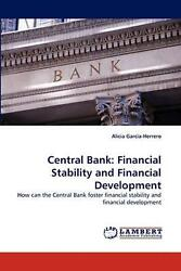 Central Bank How Can The Central Bank Foster Financial Stability And Financial