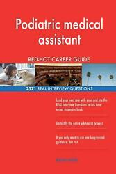 Podiatric Medical Assistant Red-hot Career Guide 2571 Real Interview Questions