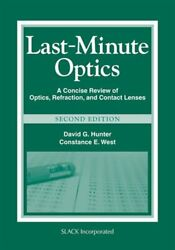 Last-minute Optics A Concise Review Of Optics, Refraction, And Contact Lenses